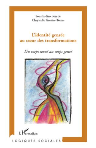 Couverture L'identité genrée au cœur des transformations