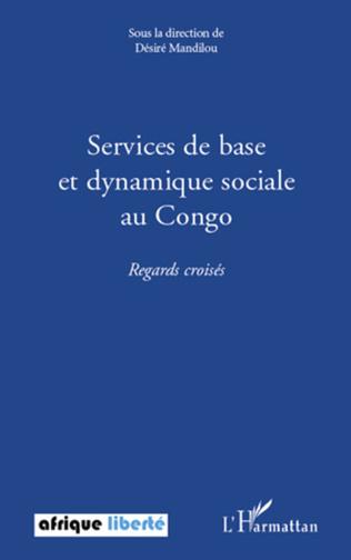 Couverture Services de base et dynamique sociale au Congo