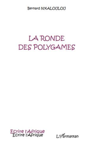 Couverture La ronde des polygames