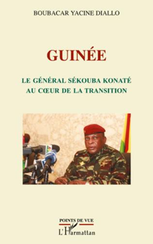 Couverture Guinée le général Sékouba Konaté au cœur de la transition
