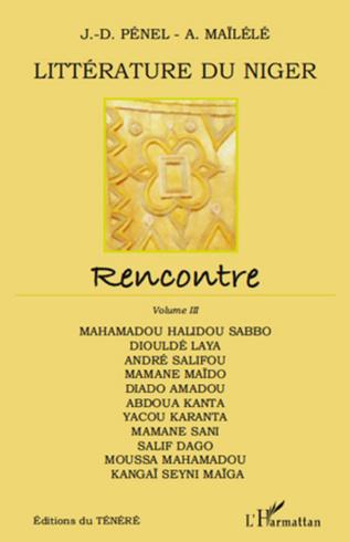 Couverture Littérature du Niger (Vol 3). Rencontre