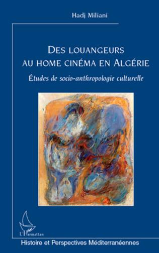 Couverture Des louangeurs au home cinéma en Algérie