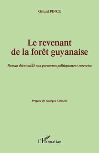 Couverture Le revenant de la forêt guyanaise