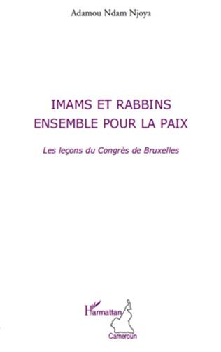 Couverture Imams et rabbins ensemble pour la paix