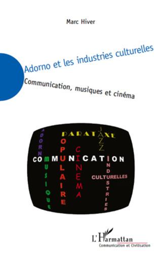 Couverture Adorno et les industries culturelles