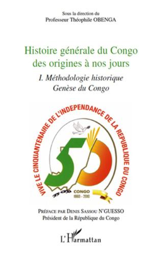 Couverture Histoire générale du Congo des origines à nos jours (tome 1)