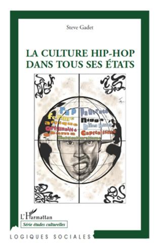Couverture La culture hip-hop dans tous ses états