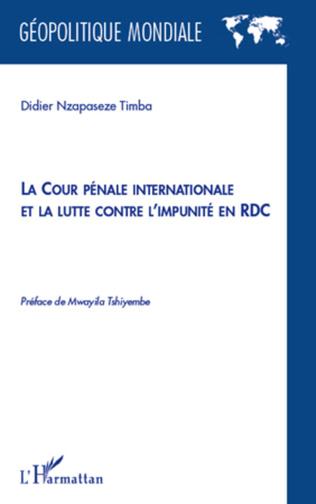 Couverture La cour pénale internationale et la lutte contre l'impunité en RDC