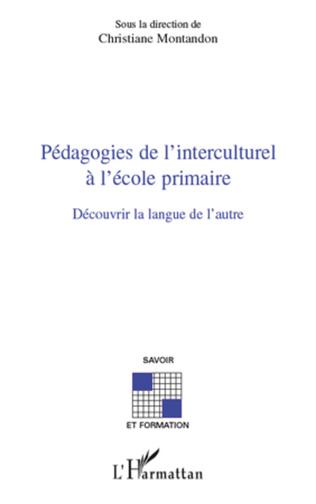 Couverture Pédagogies de l'interculturel à l'école primaire