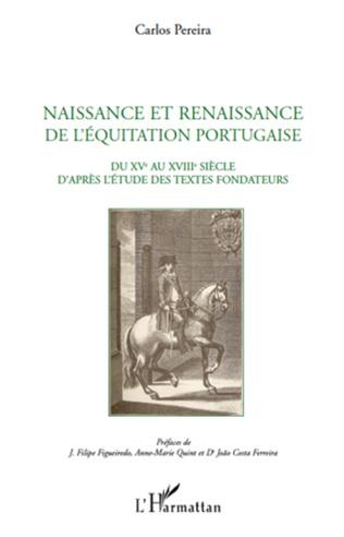 Couverture Naissance et renaissance de l'équitation portugaise