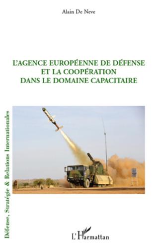 Couverture L'Agence européenne de défense et la coopération dans le domaine capacitaire