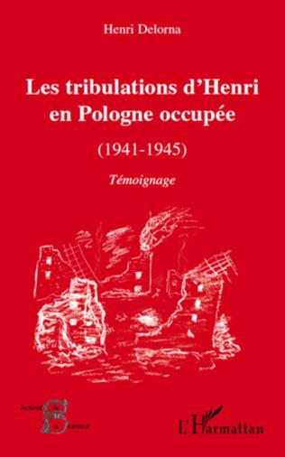 Couverture Les tribulations d'Henri en Pologne occupée (1941-1945)