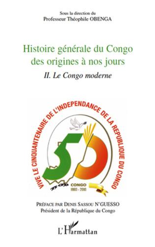 Couverture Histoire générale du Congo des origines à nos jours (tome 2)
