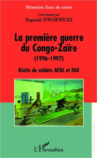 Couverture La première guerre du Congo-Zaïre (1996-1997)