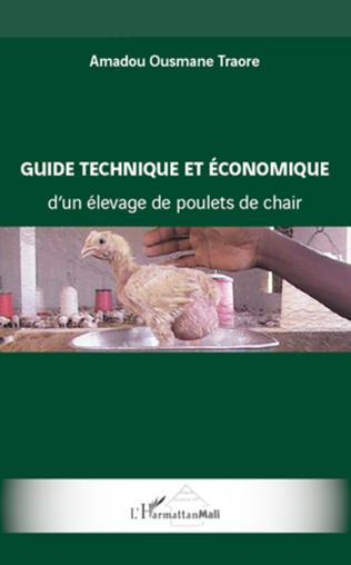 Couverture Guide technique et économique d'un élevage de poulets de chair