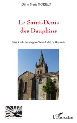 Couverture Le Saint-Denis des Dauphins