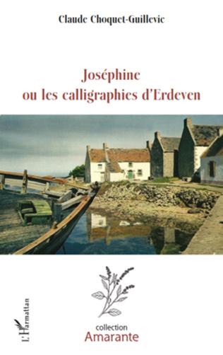 Couverture Joséphine ou les calligraphies d'Erdeven