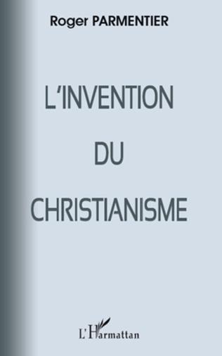 Couverture L'invention du christianisme