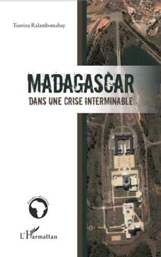 Couverture Madagascar dans une crise interminable