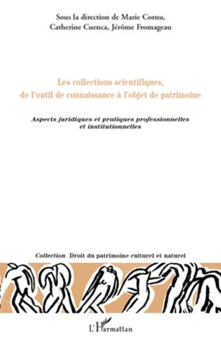 Couverture Les collections scientifiques, de l'outil de connaissance à l'objet de patrimoine