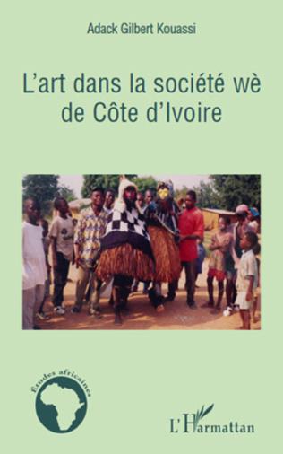 Couverture L'art dans la société wè de Côte d'Ivoire