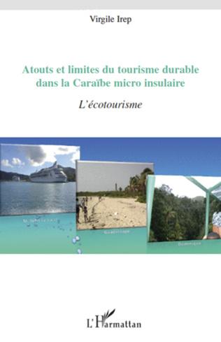 Couverture Atouts et limites du tourisme durable dans la Caraïbe micro-