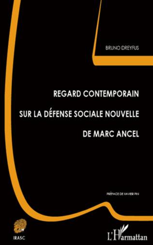 Couverture Regard contemporain sur la défense sociale nouvelle de Marc Ancel
