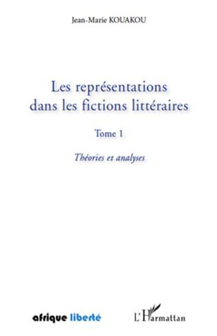 Couverture Les représentations dans les fictions littéraires Tome 1
