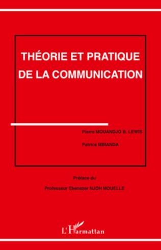 Couverture Théorie et pratique de la communication