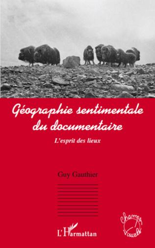 Couverture Géographie sentimentale du documentaire