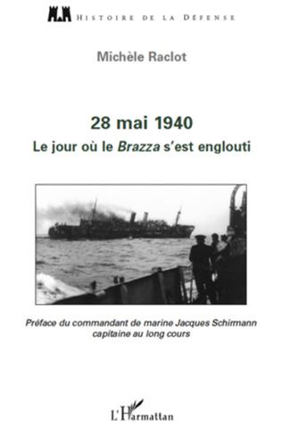 Couverture 28 mai 1940. Le jour où le Brazza s'est englouti