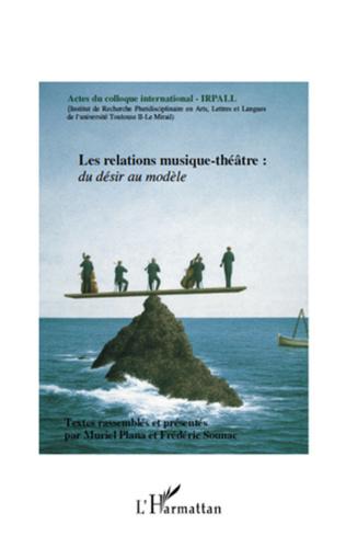 Couverture Les relations musique-théâtre