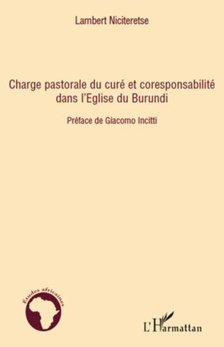 Couverture Charge pastorale du curé et coresponsabilité dans l'Eglise du Burundi