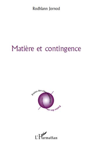 Couverture Matière et contingence