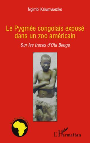 Couverture Le pygmée congolais exposé dans un zoo américain