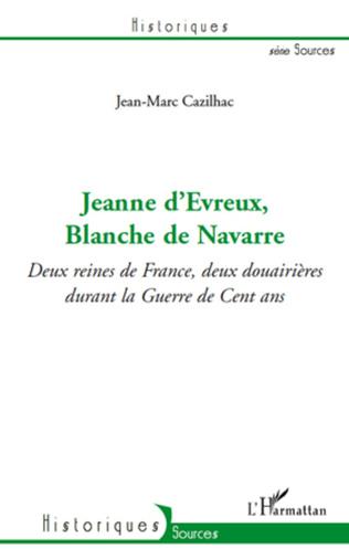 Couverture Jeanne d'Evreux, Blanche de Navarre