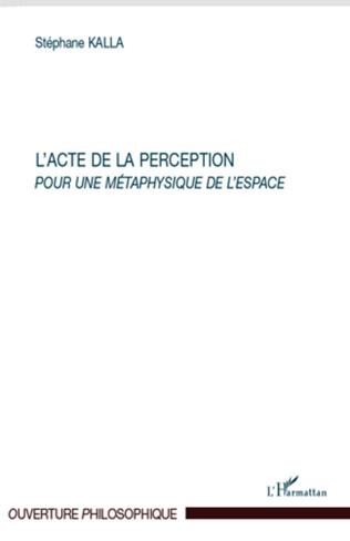 Couverture L'acte de la perception