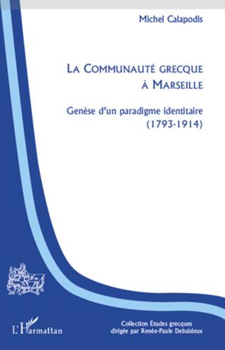 Couverture La Communauté grecque à Marseille