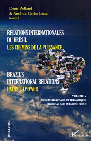 Couverture Relations internationales du Brésil, Les chemins de la Puissance (Volume II)