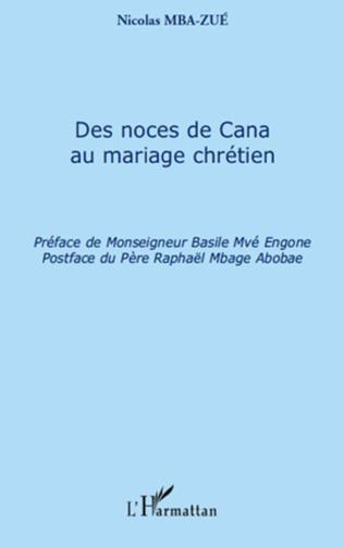Couverture Des noces de Cana au mariage chrétien
