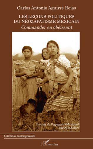 Couverture Les leçons politiques du néozapatisme mexicain