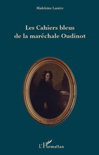 Couverture Les Cahiers bleus de la maréchale Oudinot