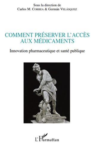 Couverture Comment préserver l'accès aux médicaments