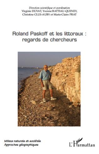 Couverture Roland Paskoff et les littoraux: regards de chercheurs