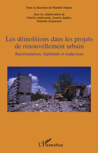 Couverture Les démolitions dans les projets de renouvellement urbain