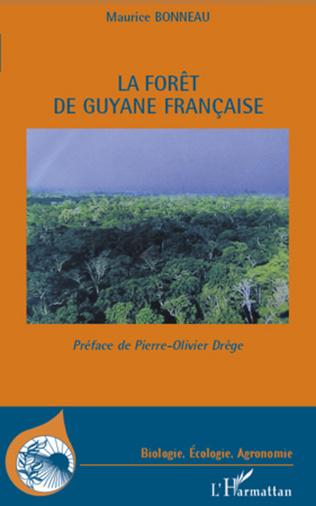 Couverture La forêt de Guyane française
