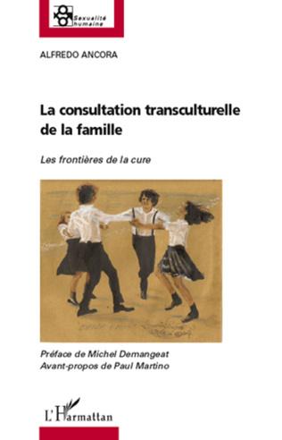 Couverture La consultation transculturelle de la famille