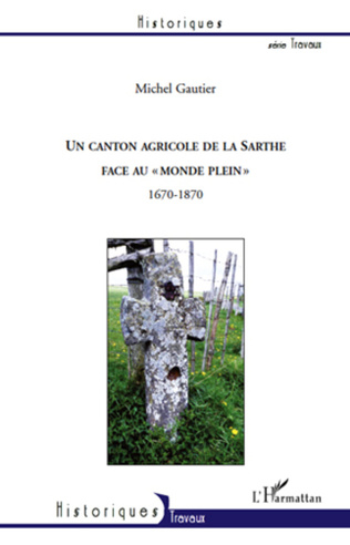 Couverture Un canton agricole de la Sarthe face au