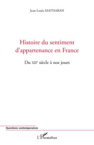 Couverture Histoire du sentiment d'appartenance en France