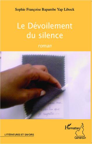 Couverture Le Dévoilement du silence